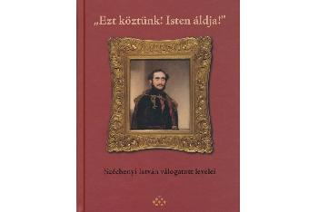 Széchenyi válogatott levelei
